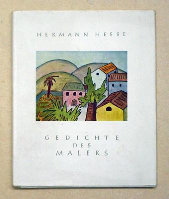 Gedichte des Malers. Zehn Gedichte mit farbigen: Hesse, Hermann