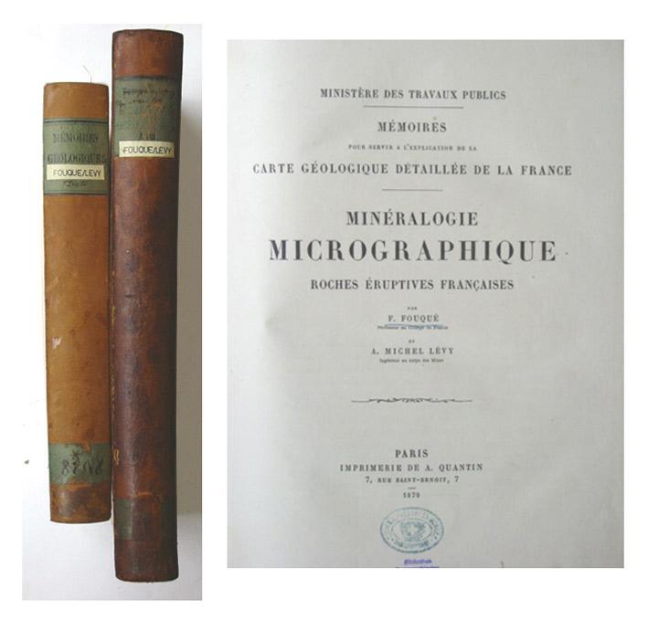 Minéralogie micrographique. Roches éruptives françaises. (Text u. Tafelbd. in ...