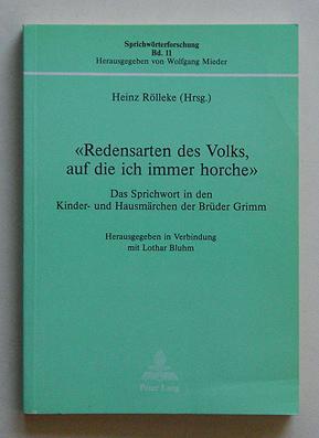 Redensarten des Volks, auf die ich immer: Rölleke, Heinz (Hg.)-