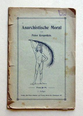 Anarchistische Moral.: Kropotkin, Peter