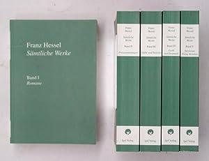 Franz Hessel: Sämtliche Werke in fünf Bänden. Werke 1: Romane. Werke 2: Erzä...