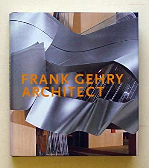 Frank Gehry, Architect.: Gehry, Frank