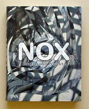 Nox machining architecture - Bauten und Projekte.: Spuybroek, Lars