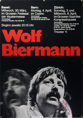 Plakat - Wolf Biermann - Basel, Bern, Zürich. Siebdruck.