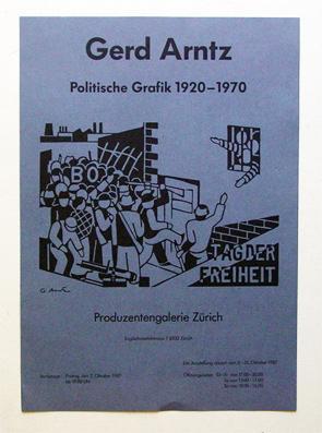 Ausstellungsplakat- Offset. Politische Grafik 1920-1970.: Arntz, Gerd