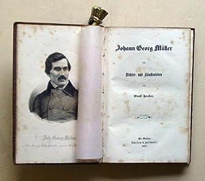 Johann Georg Müller - Ein Dichter- und Künstlerleben.: Müller, Johann Georg - Ernst ...
