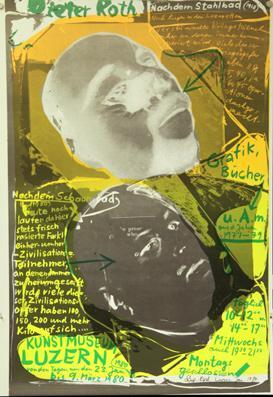 Plakat - Dieter Roth-Ausstellung, Kunstmuseum Luzern 23. Januar bis 9. März 1980. Siebdruck.: ...