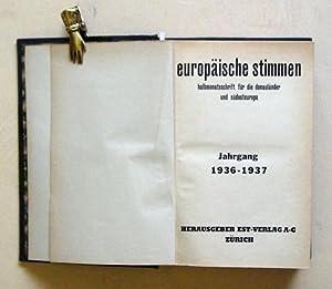 Europäische Stimmen - European voices - Voix Européennes. Halbmonatsschrift für ...