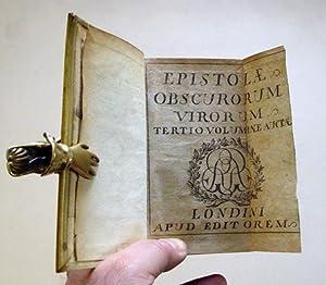 Epistolae obscurorum virorum, tertio voluminae auctae. .: Crotus Rubianus, Ulrich von Hutten u.a.
