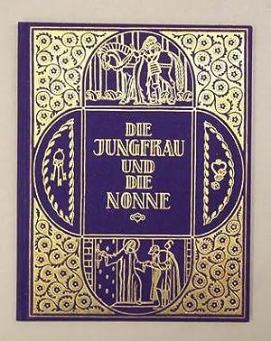 Die Jungfrau und die Nonne.: Keller, Gottfried - Hans Caspar Ulrich (Illustr.)