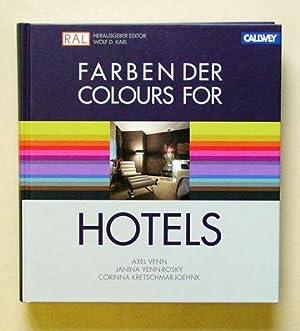 Farben der Hotels - Colours for hotels. Das Planungshandbuch für Gestalter - The design manual...