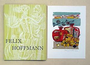 Felix Hoffmann - Seine Arbeit im Buch, in Glas, auf der Wand.: Hoffmann, Felix - Henning Wendland u...
