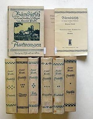 Bärndütsch als Spiegel bernischen Volkstums (7 Bde., 2 Broschüren, compl.). 1. L&...