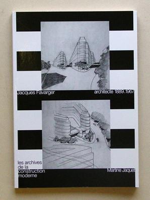 Jacques Favarger, architecte 1889 . 1967.: Favarger, Jacques - Martine Jaquet