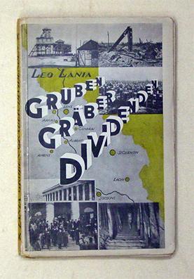 Gruben, Gräber, Dividenden. .: Lania, Leo [d.i.