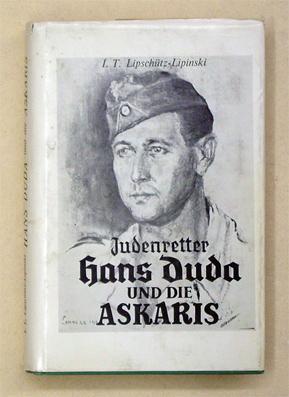 Hans Duda und die Askaris. [Deckeltitel: Judenretter Hans Duda und die Askaris].: ...