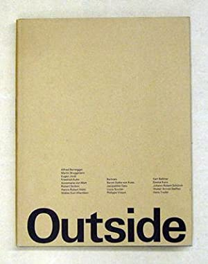 Outside. Streiflichter auf die moderne Schweizer Kunst.: Billeter, Fritz u. a