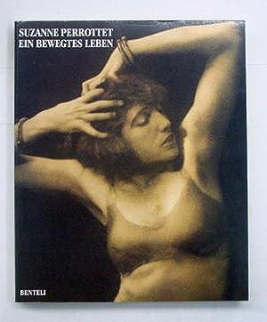 Suzanne Perrottet - Ein bewegtes Leben.: Perrottet, Suzanne