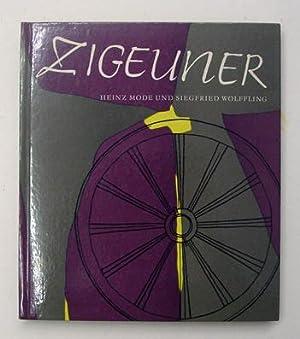 Zigeuner. Der Weg eines Volkes in Deutschland.: Mode, Heinz u. Siegfried Wölffling