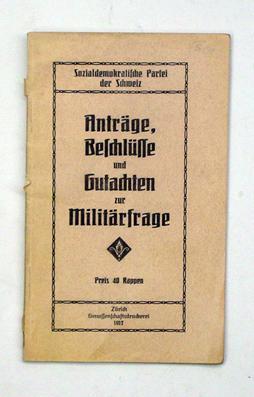 Anträge, Beschlüsse und Gutachten zur Militärfrage.: Sozialdemokratische Partei der ...