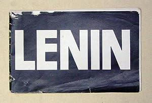 Dem unvergesslichen Führer des internationalen Proletariats Wladimir Iljitsch Uljanow Lenin.: ...