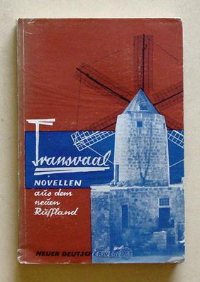 Transvaal. Novellen aus dem neuen Russland.: Honig, Erwin (Hg.)