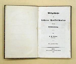 Weltgeschichte für höhere Volksschulen.: Hottinger, H. M.