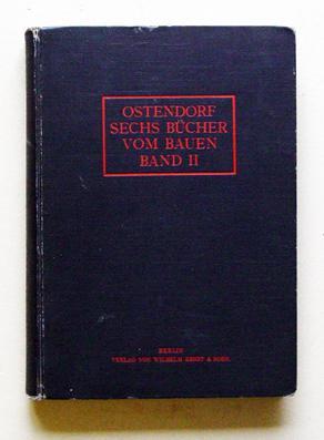 Sechs Bücher vom Bauen. Bd. II: Die äussere Erscheinung der einräumigen Bauten. ...