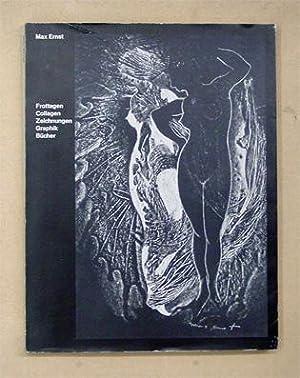 Max Ernst . Frottagen, Collagen, Zeichnungen, Graphik, Bücher.: Ernst Max - Ursula Perucchi u....