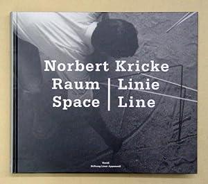 Norbert Kricke - Raum - Linie - Space - Line.: Kricke, Norbert - Roland Scotti (Hg.)