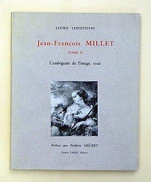 Jean-Francois Millet. L?ambiguité de l?image, essai.: Millet, Jean-Francois - Lucien ...