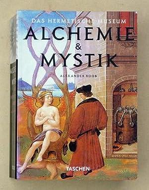 Alchemie & Mystik. Das hermetische Museum.: Roob, Alexander
