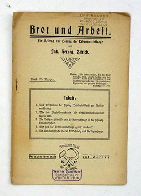 Brot und Arbeit. Ein Beitrag zur Lösung der Lebensmittelfrage.: Herzog, Jak[ob]