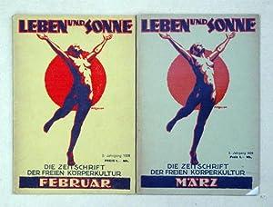 Leben und Sonne. Monatsschrift für Freikörperkultur [Deckeltitel: Die Zeitschrift fü...