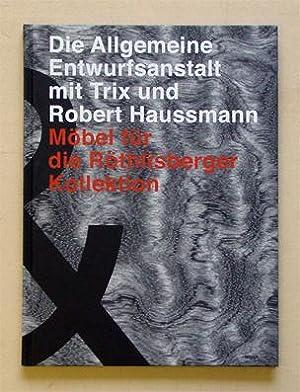 Die allgemeine Entwurfsanstalt mit Trix und Robert: Haussmann, Trix und
