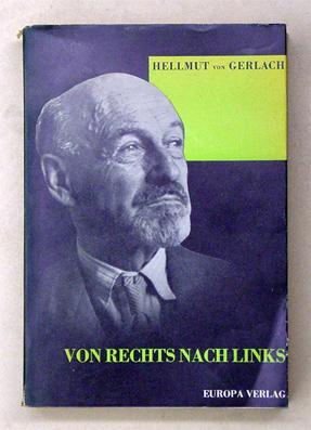 Von rechts nach links. Herausgegeben von Emil Ludwig.: Gerlach, Hellmut von
