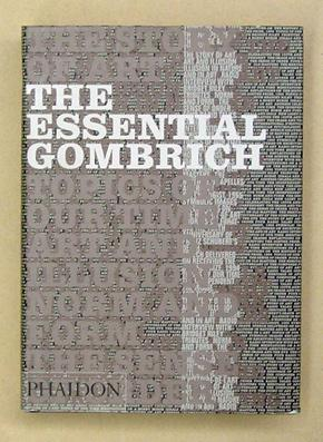 The Essential Gombrich. Selected writings on art and culture.: Gombrich, Ernst H. - Richard ...