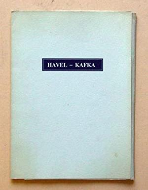 Havel - Kafka.: Kafka, Franz u. Vaclav Havel
