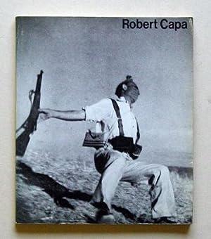Robert Capa 1913-1954.: Capa, Robert - Cornell Capa u. Bhupendra Karia (Hgg.)