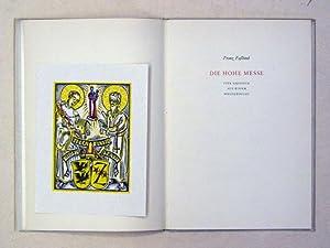 Die hohe Messe. Vier Gesänge aus einem Weltgedicht.: Fassbind, Franz