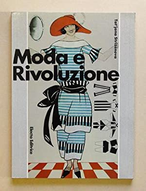 Moda e rivoluzione.: Strizènova, Tat?jana