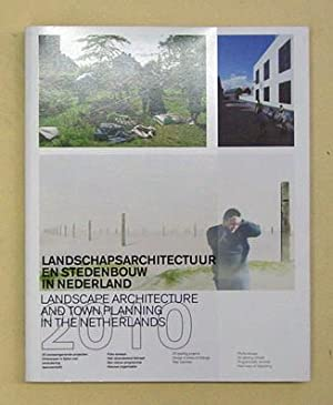 Landscape Architecture and Town Planning in the: Boeijenga, Jelte (Hg.)