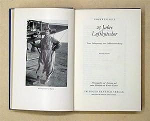 25 Jahre Luftkutscher. Vom Luftsprung zur Luftbeherrschung.: Gsell, Robert - Werner Krebser (Hg.)