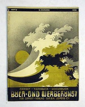 Buch- und Werbekunst. Offset, Tiefdruck, Hochdruck. 9. Jg. 1932, Nr. 7.: Horn, Otto (Red.)