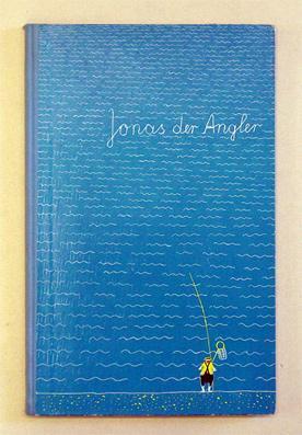 Jonas der Angler.: Zimnik, Reiner
