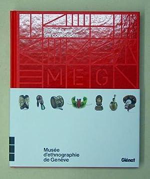 Regards sur les collections. Musée d'ethnographie de Genève.: Leclair, Madeleine...