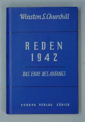Reden Bd. 3:. 1942 - Das Ende des Anfangs.: Churchill, Winston
