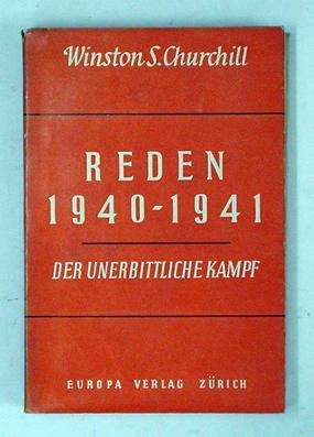 Reden Bd. 2. 1940-1941 - Der unerbittliche Kampf.: Churchill, Winston