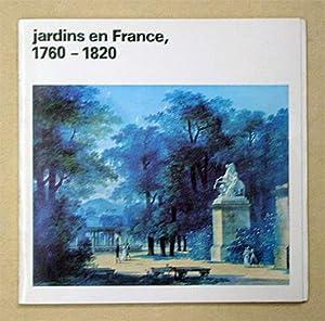 Jardins en France 1760 - 1820.