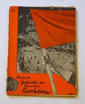 Illustrierte Geschichte der Russischen Revolution. [Verschiedene Einzelhefte].: Astrow, W. u. A. ...
